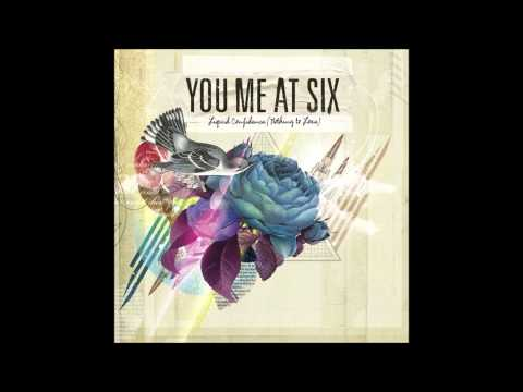 You Me At Six - Liquid Confidence [Nothing To Lose] EP (Full EP)