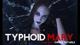 TYPHOID MARY (a fan film by Chris .R. Notarile)