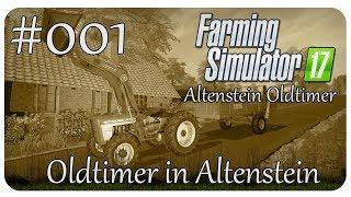 Oldtimer in Altenstein #001 | ALTENSTEIN 🚜 | Oldtimer Lets Play
