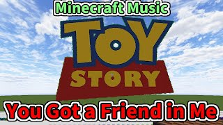 TOY STORY - You Got a Friend in Me (Minecraft)[A]
