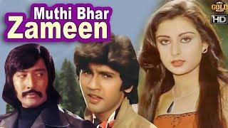 Muthi Bhar Zameen  - Action Drama Movie - HD - Danny Denzongpa, Poonam Dhillon, Kumar Gaurav