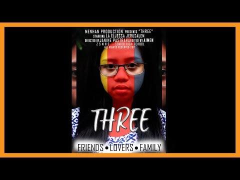 THREE   CONTEMPORARY ARTS MOVIE 2017   STEM 11   ZSNHS - Senior High School    Philippines