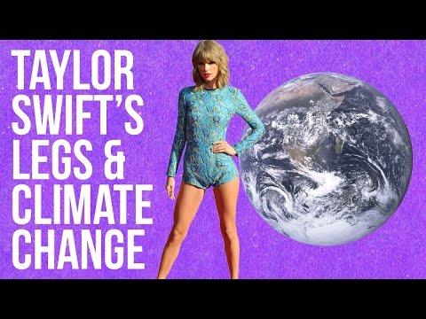 POP CULTURE: Taylor Swift's Legs & Climate Change