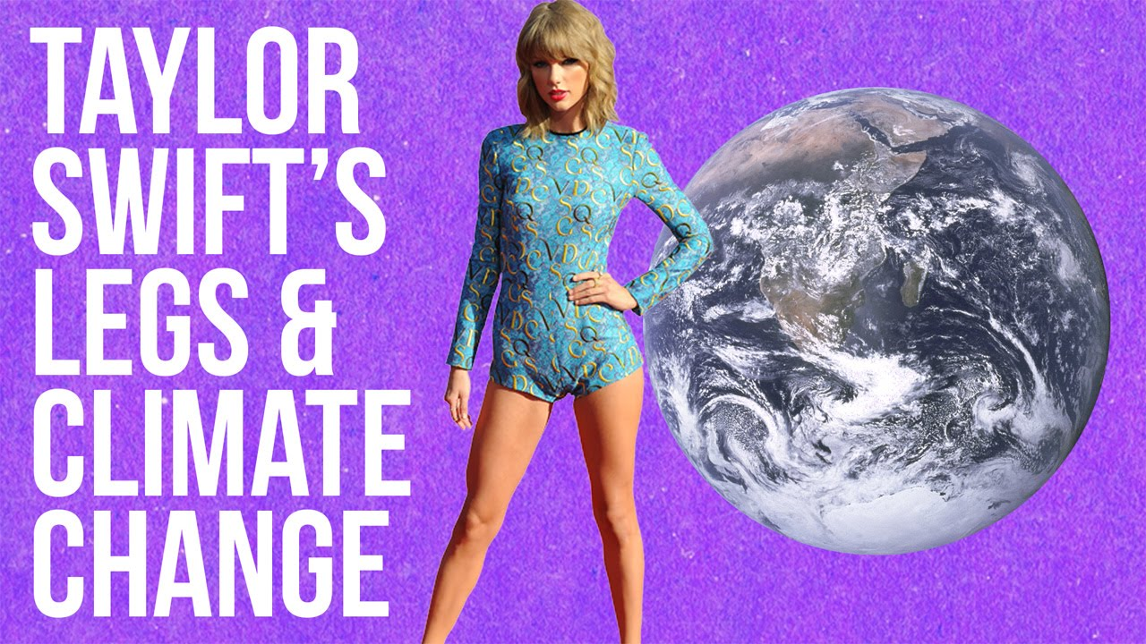 POP CULTURE: Taylor Swift's Legs & Climate Change