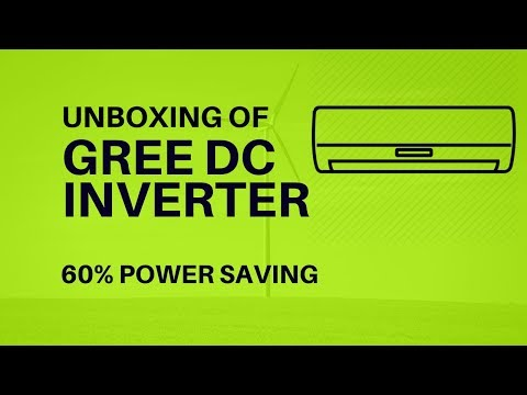 Unboxing of Gree DC Inverter   60% Less Power Consumption of K-Electric   Urdu - Hindi