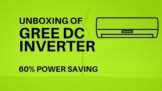Unboxing of Gree DC Inverter | 60% Less Power Consumption of K-Electric | Urdu - Hindi