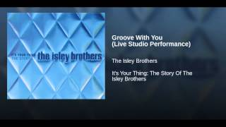 Groove With You (Live Studio Performance)