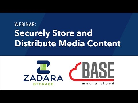 How to Securely Store and Distribute Your Media Content [Webinar]