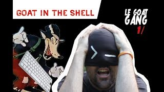 Le grand méchant deep web - Goat In The Shell #0001
