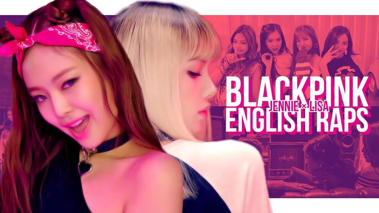 Blackpink English Rap Lyrics Compilation 블랙핑크 Youtube