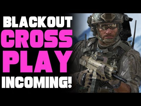 CALL OF DUTY BLACKOUT CROSSPLAY INCOMING! | CALL OF DUTY BLACKOUT XBOX ONE,PC & PS4 GAMEPLAY