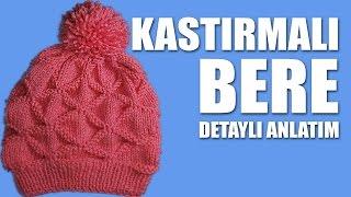 KASTIRMALI BERE Yapılışı - Bere Nasıl Örülür Detaylı Anlatım