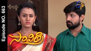 Savithri | 17th May 2017 | Full Episode No 663 | ETV Telugu