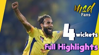 Imran Tahir 4 wickets in IPL 2019 for CSK ᴴᴰ