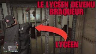 GTA 5 RP LES LYCÉENS : LE LYCÉEN DEVENU BRAQUEUR !