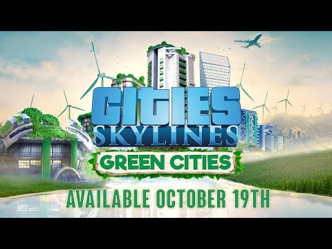 Cities: Skylines - Green Cities - Release October 19th