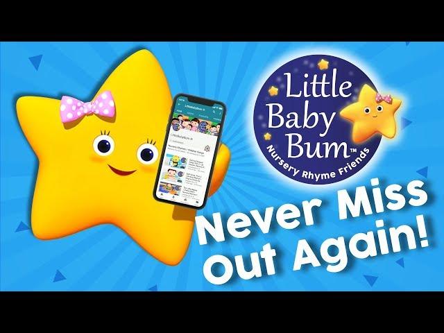 Don't Miss ANY LittleBabyBum Videos Ever Again!