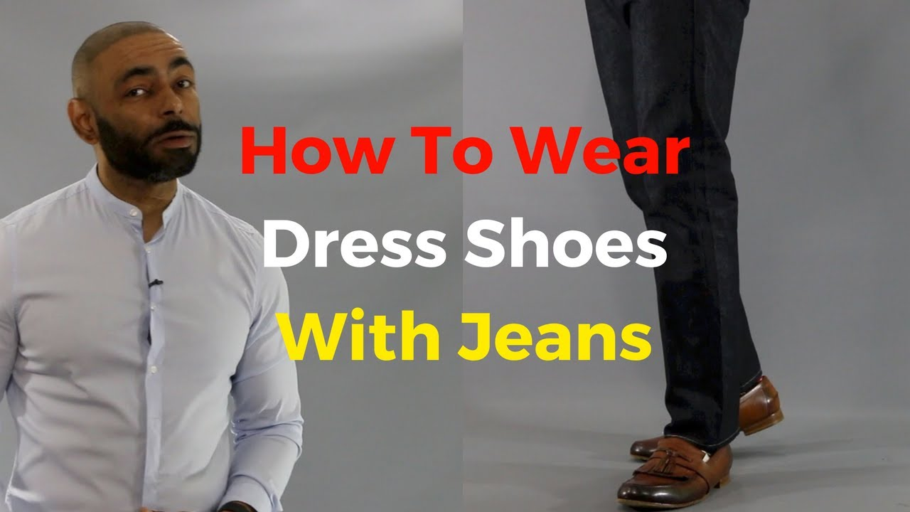 Black dress loafers and jeans