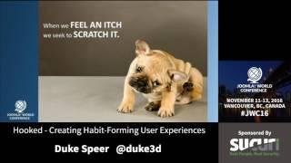 JWC 2016 - Hooked: Creating Habit-Forming User Experiences - Duke Speer thumbnail