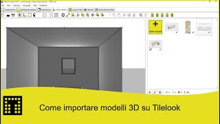 Come importare modelli 3D su Tilelook