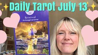 Daily Tarot July 13, 2018 ~ The Spirit of Renewal