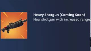 *NEW* LEGENDARY HEAVY SHOTGUN COMING TO FORTNITE BATTLE ROYALE