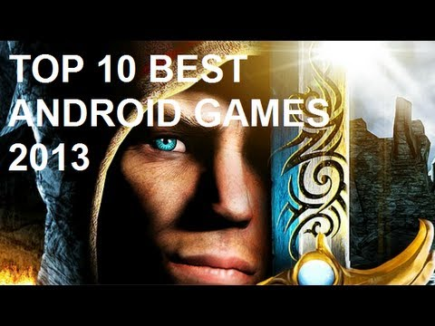 Top 10 Best 3d Android Games 2013