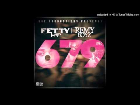 Fetty Wap  - 679 (Remy Boyz) (Acapella) Download
