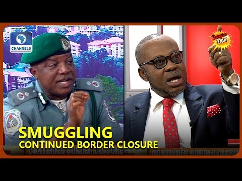 'Why Border Closure Will Not End Soon', Customs Official Lawyer Debate