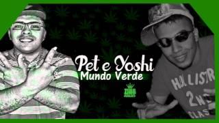 Mc Pet Daleste e Mc Yoshi - Mundo Verde (Dj Ga BHG) (Musica nova 2014)