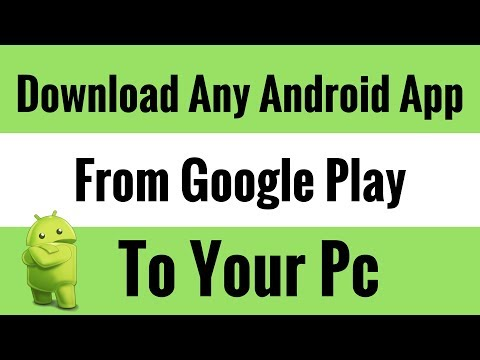 How To Download Android App Or Download Android Games From Google Play Store To PC