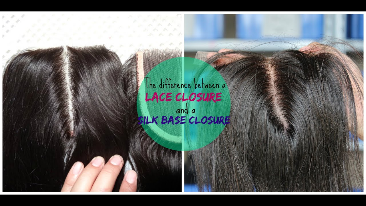 47113b8d370 The difference between a lace closure and a silk base closure - YouTube