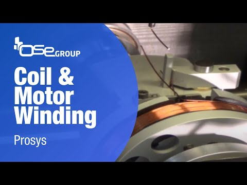 Prosys By OSE: Coil And Motor Winding | Bobinage Coil & Moteur | Motor & Spulenwicklung