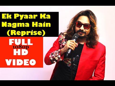 Ek Pyaar Ka Nagma Hai | Sayam Paul | Recreated by Sudarshan
