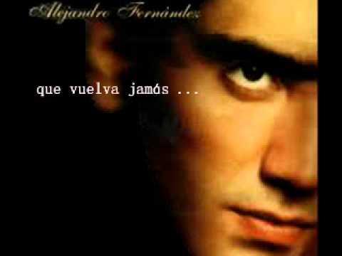 Alejandro Fernández - No (Letra)