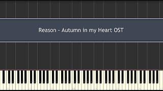 Reason - Autumn in my Heart OST (Piano Tutorial)