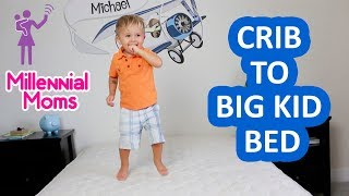 Crib To Big Kid Bed Transition | Millennial Moms
