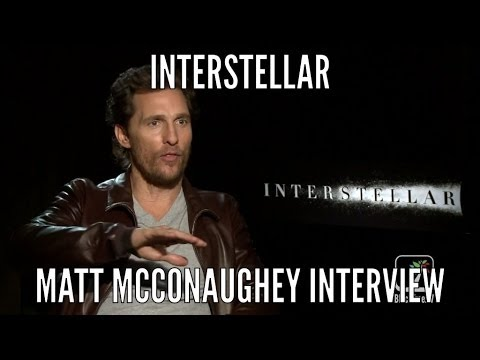 INTERSTELLAR Interview w/ Matthew McConaughey