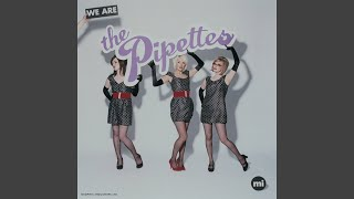 Watch Pipettes We Are The Pipettes video