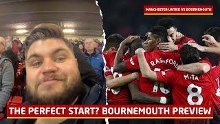 Solskjaer's Perfect Start! Manchester United v Bournemouth Tactical Preview   Man Utd News