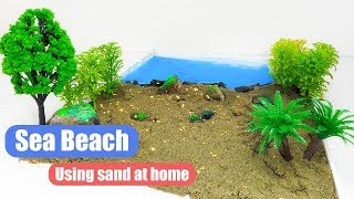 How to make Sea Beach Using sand at home DIY Project