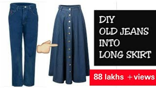 DIY CONVERT OLD JEANS INTO LONG SKIRT IN 10 MINUTES~ hindi
