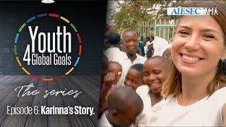 Youth 4 Global Goals: The Series - Episode 6 - Karinna