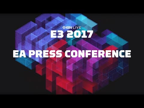 E3 2017: EA Press Conference - IGN LIVE (Pre-show begins at 11am PT)
