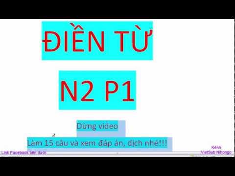 Bài tập điền từ hoàn thành câu N2 P1 VietSub
