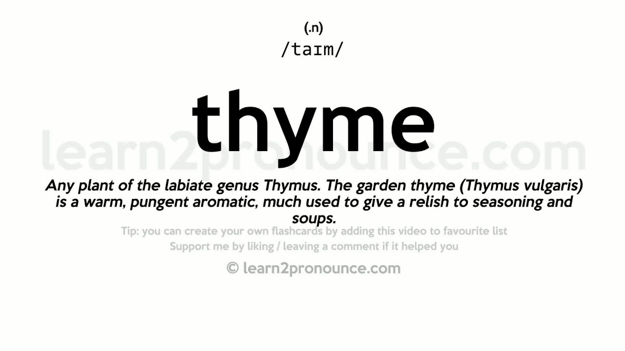 Thyme pronunciation and definition - YouTube