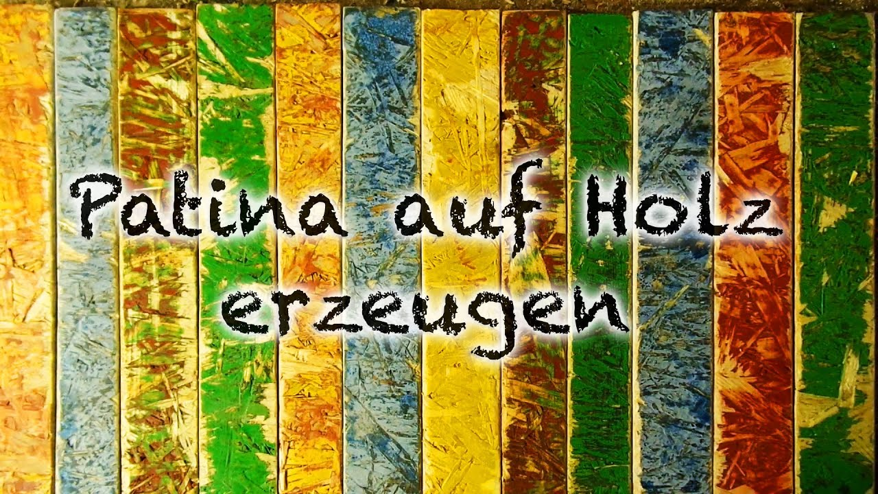 diy farbige patina auf holz erzeugen youtube. Black Bedroom Furniture Sets. Home Design Ideas