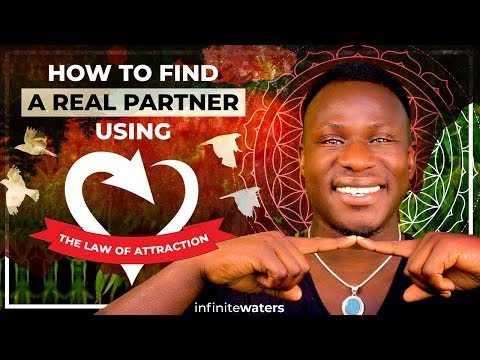 How to Find A Real Partner Using The Law of Attraction
