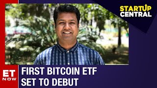 Bitcoin ETF makes its debut on NYSE; will this lead to better crypto adoption? | StartUp Central