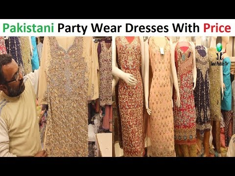 Stylish Party Wear Dresses With Price    Paradise Shopping Center Saddar